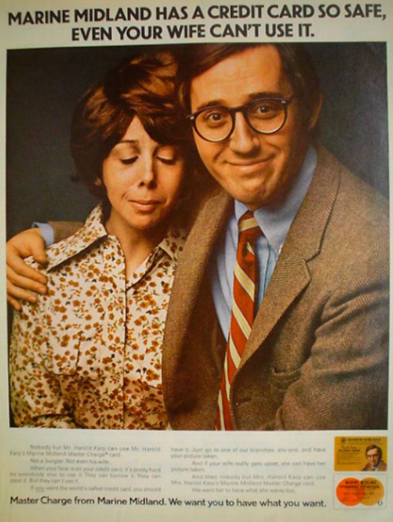 """En el anuncio de puede leer. """"Marine Midland (en referencia al banco) tiene una tarjeta de crédito muy segura, tanto que tu esposa no podrá usarla""""."""